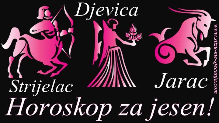 JESENJI HOROSKOP: STRIJELAC, JARAC I DJEVICA!
