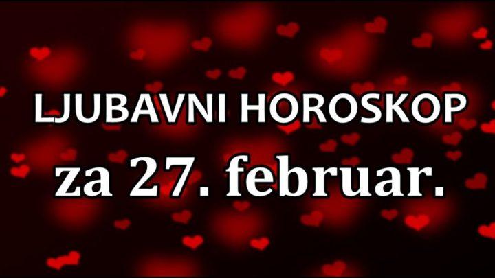 LJUBAVNI HOROSKOP ZA 27.februar: STRELAC I JARAC SU SUPARNICI U LJUBAVI PREMA NEODOLJIVOJ DEVICI!