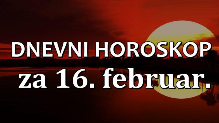 DNEVNI HOROSKOP za 16.februar. ŠKORPIJA je okružena LAŽNIM PRIJATELJIMA!-BIK se danas trudi UZALUD!