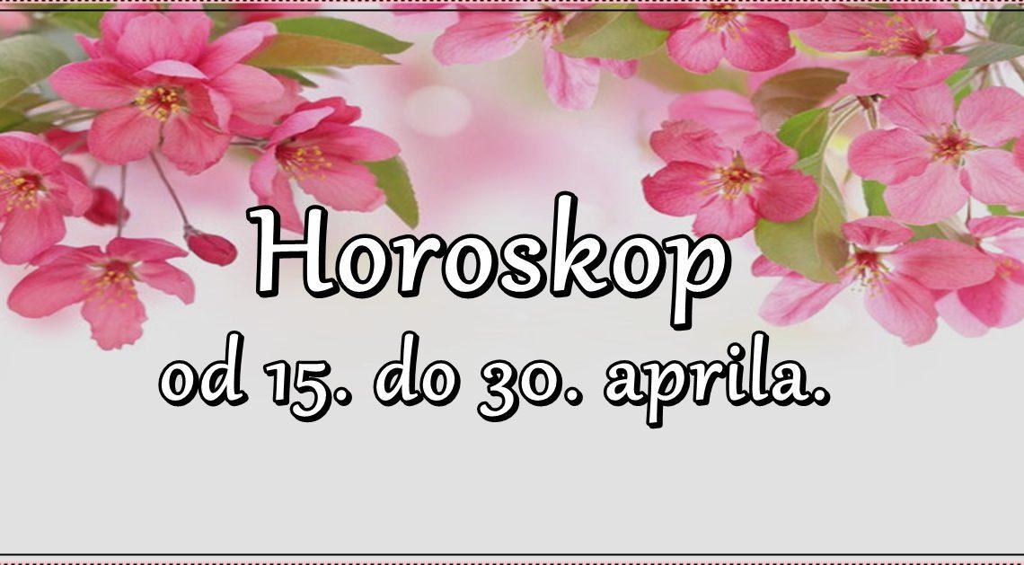 Horoskop od 15. do 30. aprila. Nekome veliki NOVČANI DOBITCI, a neke znakove očekuje VELIKO RAZOČARENJE!