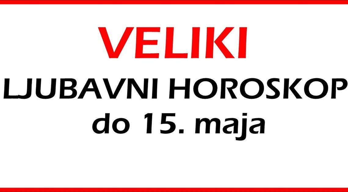 LJUBAVNI HOROSKOP do 15. MAJA: OPSIRNE ASTRO PROGNOZE za SVAKI   znak zodijaka!